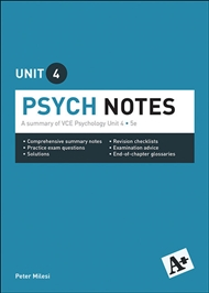 A+ Psych Notes VCE Unit 4 - 9780170374057