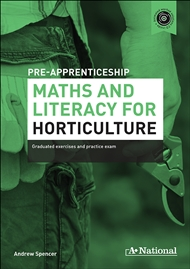 A+ Pre-apprenticeship Maths and Literacy for Horticulture - 9780170374118