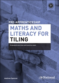 A+ Pre-apprenticeship Maths and Literacy for Tiling - 9780170374132