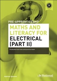 A+ Pre-apprenticeship Maths and Literacy for Electrical (Part II) - 9780170374156