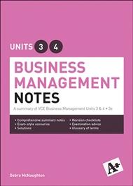 A+ Business Management Notes VCE Units 3 & 4 - 9780170385435