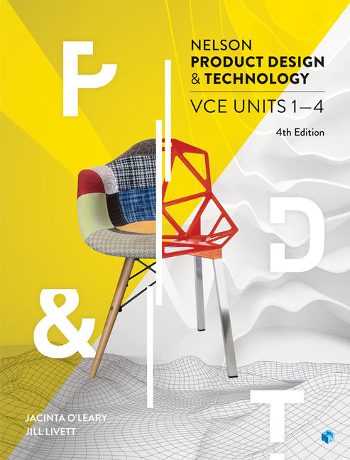 Nelson Product Design and Technology VCE Units 1 – 4 Student Book with 4 Access Codes - 9780170400336