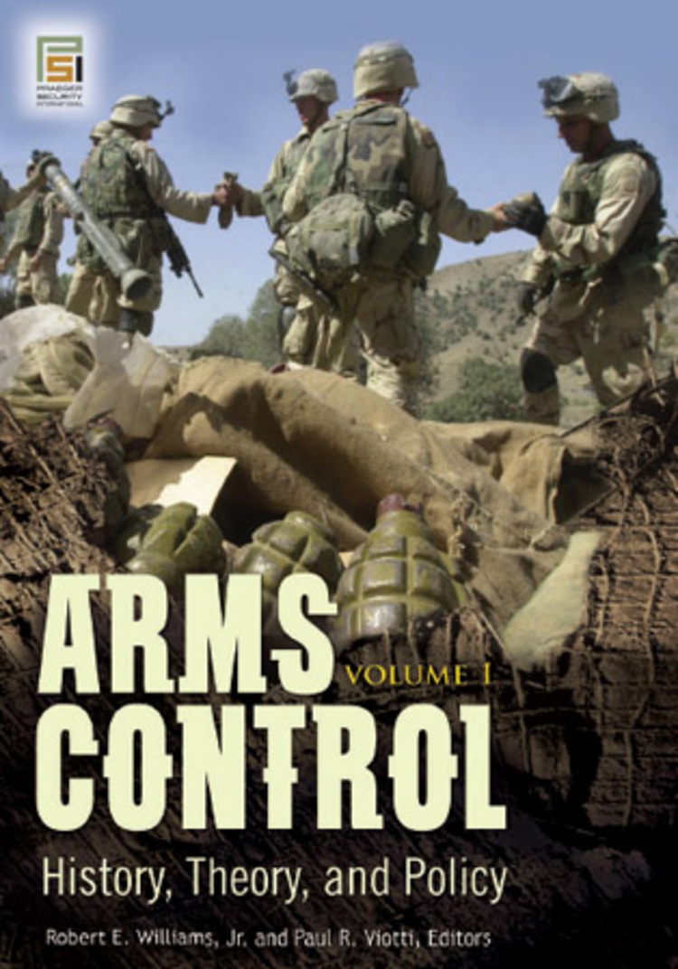 Arms Control: History, Theory, and Policy - 9780275998219