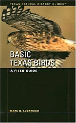 Basic Texas Birds: A Field Guide - 9780292793187
