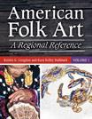 American Folk Art: A Regional Reference - 9780313349379
