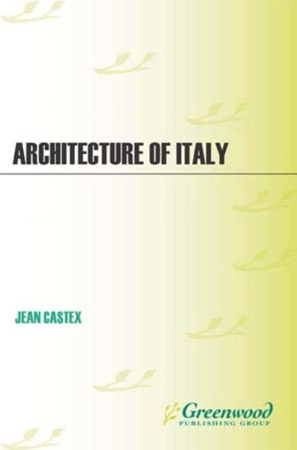 Architecture of Italy - 9780313350870