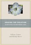 Arguing For Evolution: An Encyclopedia For Understanding Science - 9780313359484