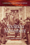 Abolition Movement - 9780313386077
