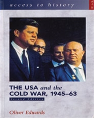 Access to History: The USA and the Cold War 1945-1963 - 9780340846872
