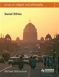 Access To Religion and Philosophy: Social Ethics - 9780340957745