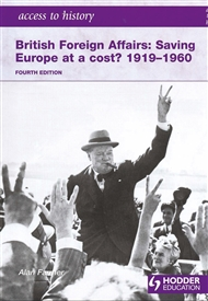 Access to History: Britain Foreign Affairs: Saving Europe at a Cost? 1919-1960 - 9780340984970