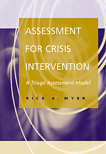 Assessment for Crisis Intervention: A Triage Assessment Model - 9780534362324(Print)