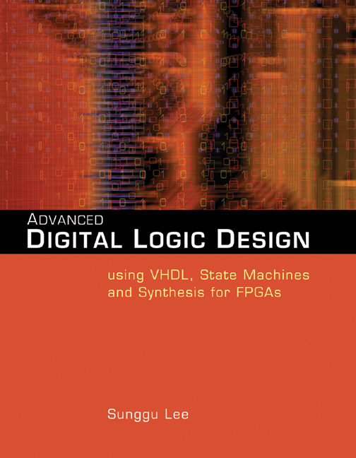 Advanced Digital Logic Design Using VHDL, State Machines, and Synthesis for FPGA's - 9780534466022(Print)