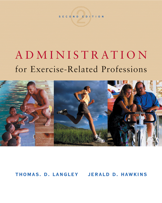 Administration for Exercise-Related Professions - 9780534518332(Print)