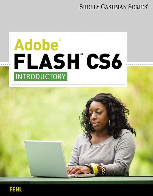 Adobe Flash CS6: Introductory - 9780538473835(Print)
