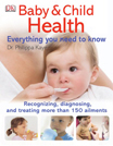 Baby And Child Health Everything You Need To Know - 9780756699185