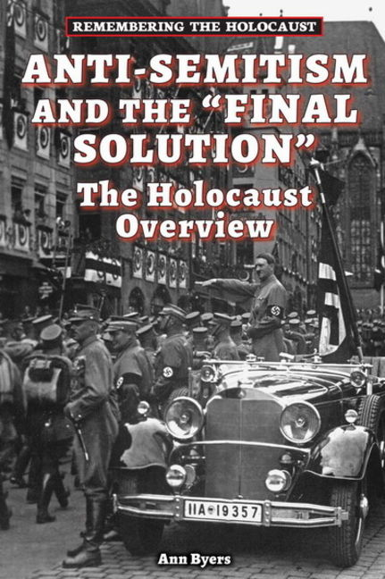 "Anti-Semitism and The ""Final Solution"" - 9780766061965"