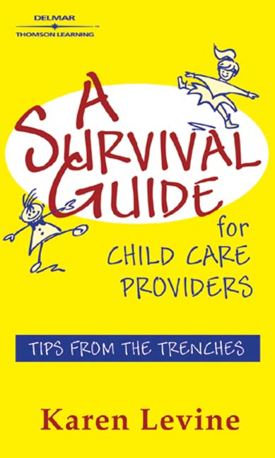 A Survival Guide for Child Care Providers - 9780766850019(Print)