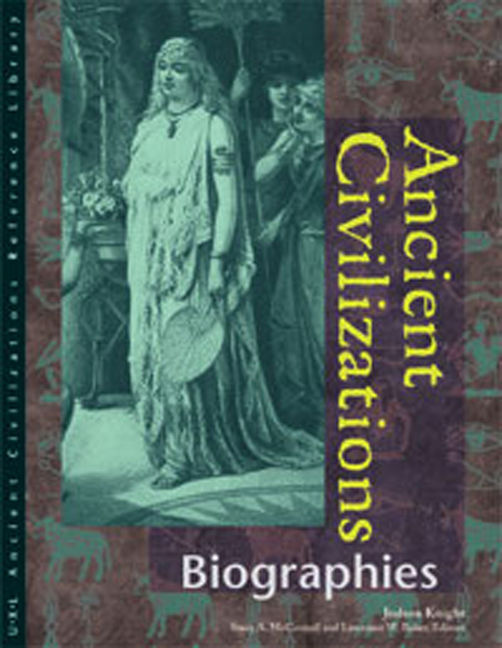 Ancient Civilizations: Biographies - 9780787639853
