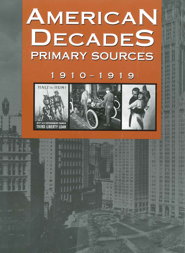 American Decades Primary Sources: 1910-1919 - 9780787665890