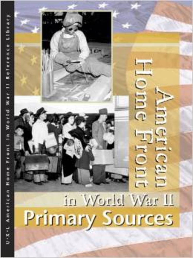 American Home Front in World War II: Primary Sources - 9780787676537