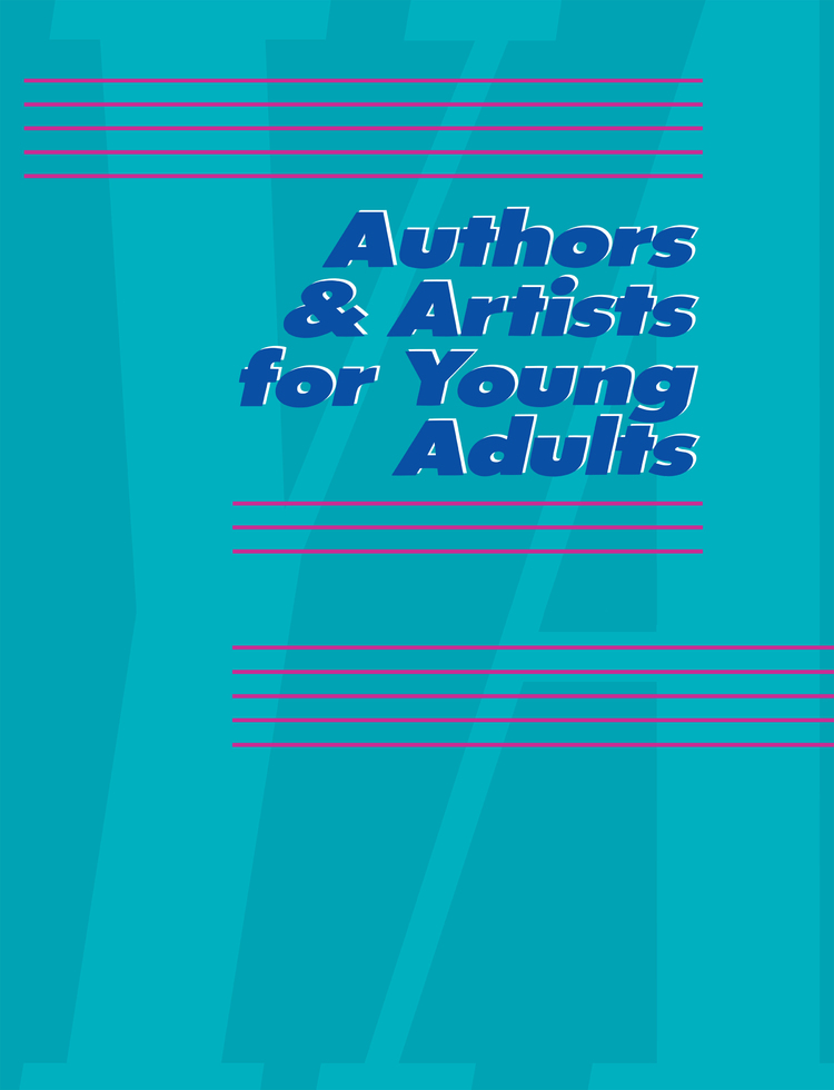 Authors & Artists for Young Adults: A Biographical Guide to Novelists, Poets, Playwrights Screenwriters, Lyricists, Illustrators, Cartoonists, Animators, & Other Creative Artists - 9780787677947