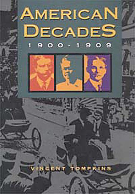 American Decades: 1900-1909 - 9780810357228
