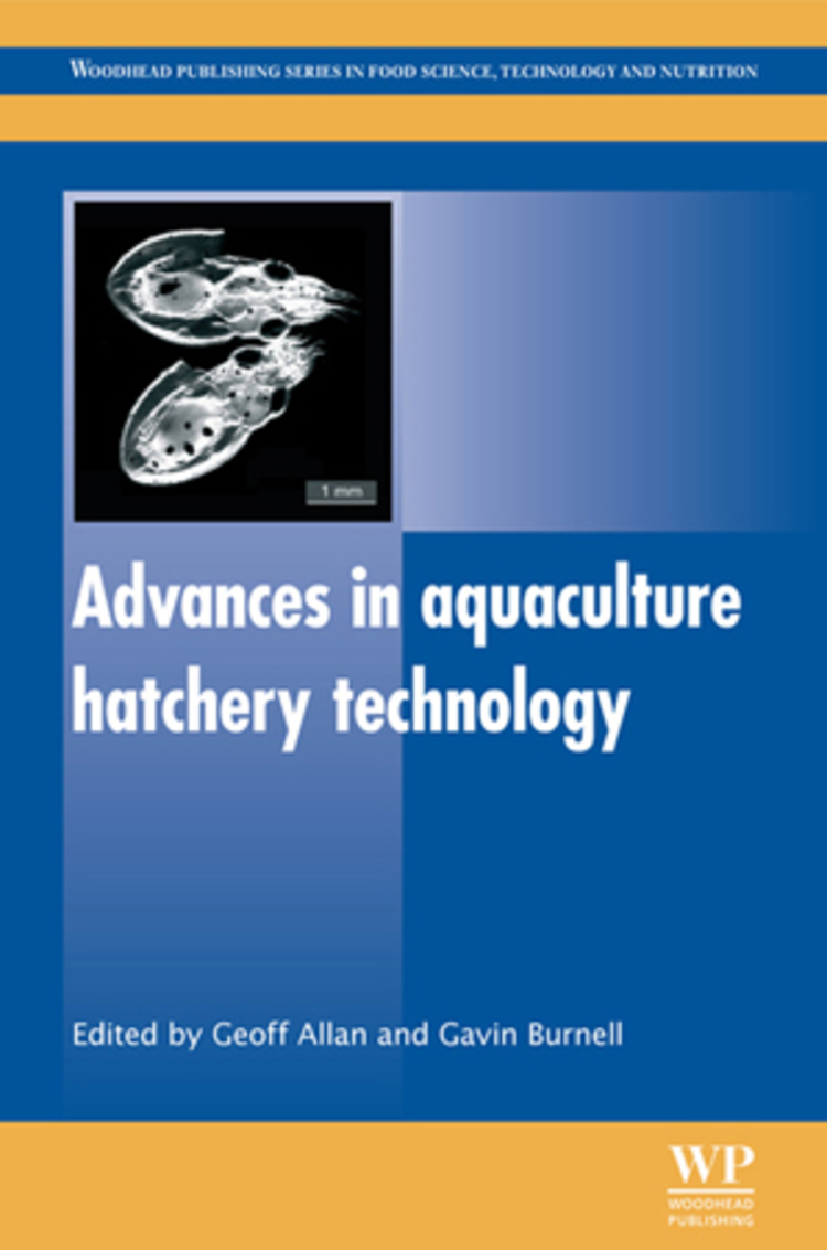 Advances in Aquaculture Hatchery Technology - 9780857097460