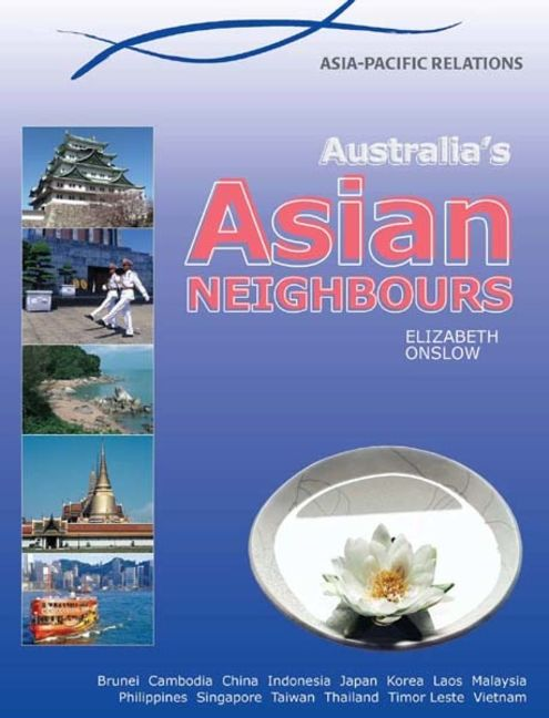 Australia's Asian Neighbours - 9780864272812