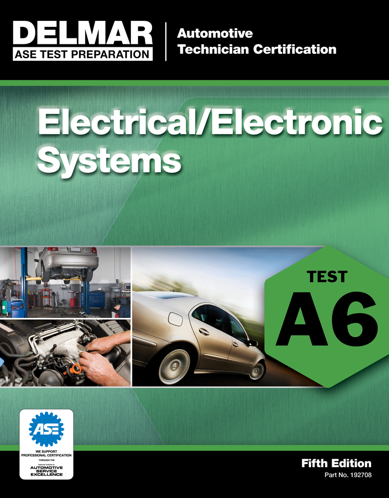 ASE Test Preparation - A6 Electricity and Electronics - 9781111127084(Print)