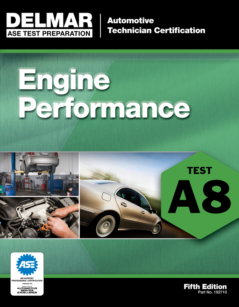 ASE Test Preparation - A8 Engine Performance - 9781111127107(Print)