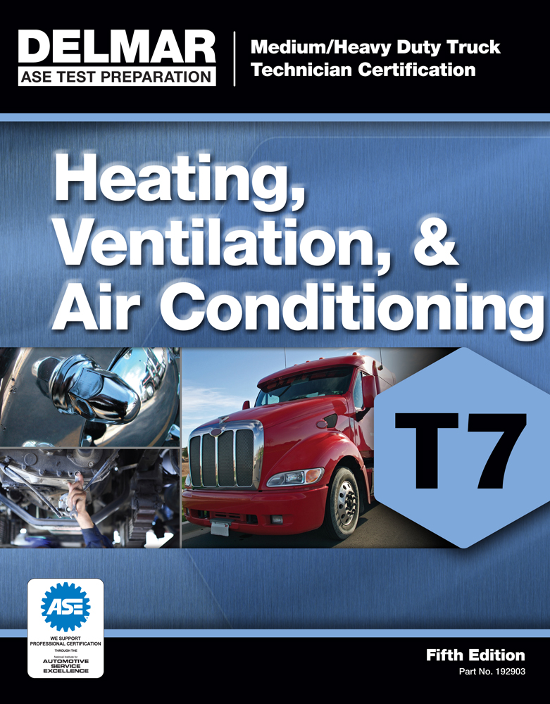 ASE Test Preparation - T7 Heating, Ventilation, and Air Conditioning - 9781111129033(Print)