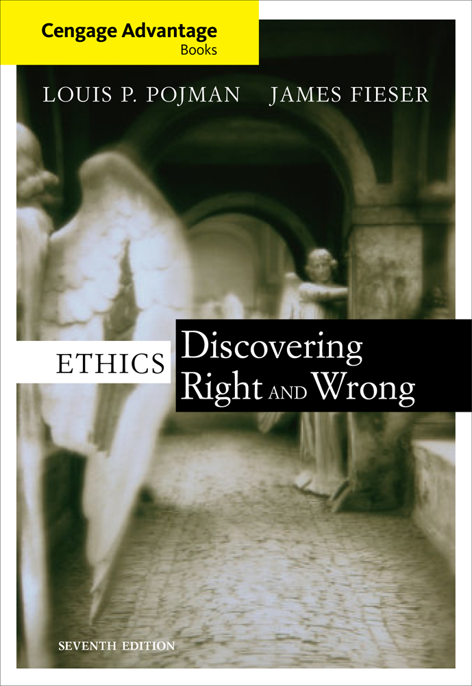 Cengage Advantage Books: Ethics: Discovering Right and Wrong - 9781111298173(Print)