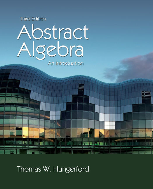 Abstract Algebra: An Introduction - 9781111569624(Print)