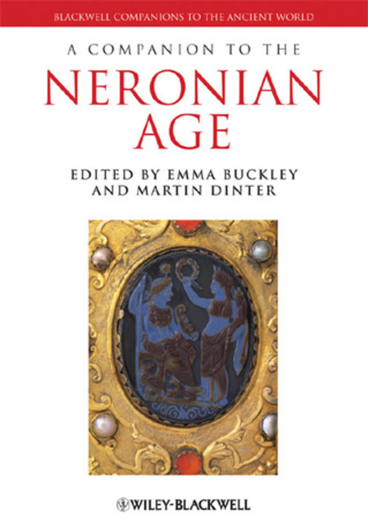 A Companion to the Neronian Age - 9781118316535