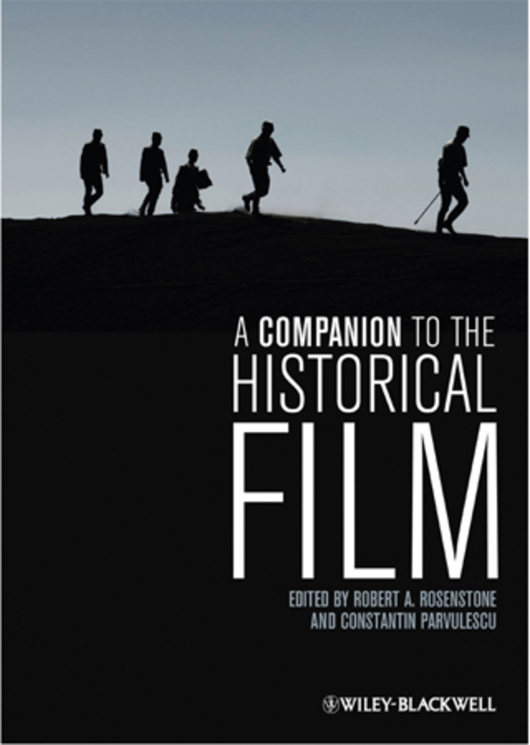 A Companion to the Historical Film - 9781118322642