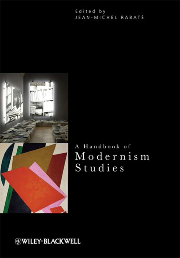 A Handbook of Modernism Studies - 9781118488676