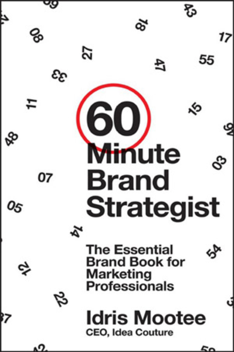 60-Minute Brand Strategist: The Essential Brand Book for Marketing Professionals - 9781118659960