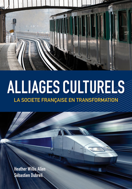 eBook: Alliages culturels: La societé Française en transformation - 9781285641980(eBook)