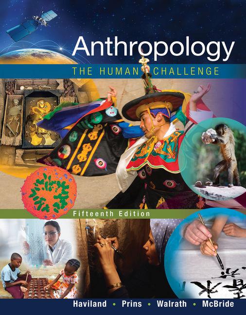 Anthropology: The Human Challenge - 9781305583696(Print)