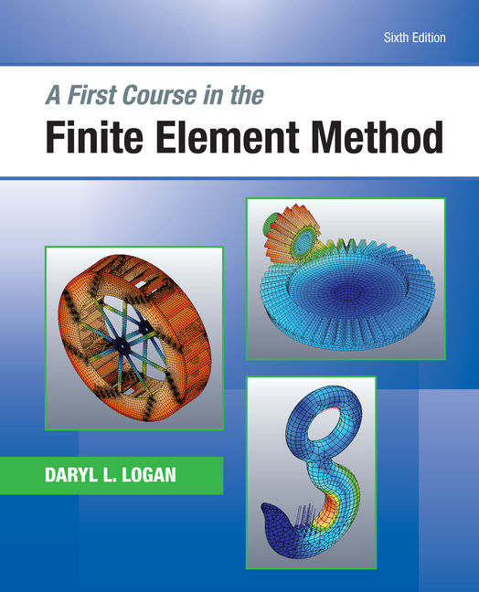 A First Course in the Finite Element Method - 9781305635111(Print)