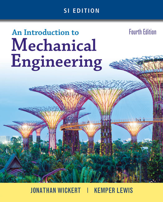 An Introduction to Mechanical Engineering, SI Edition - 9781305635753(Print)
