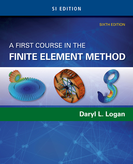 A First Course in the Finite Element Method, SI Edition - 9781305637344(Print)