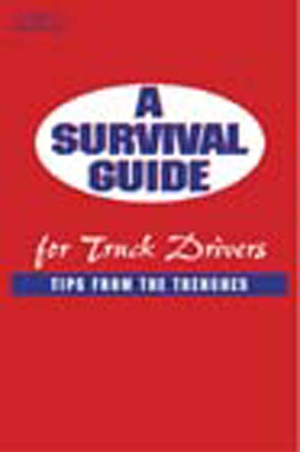 A Survival Guide for Truck Drivers: Tips From the Trenches - 9781401810627(Print)