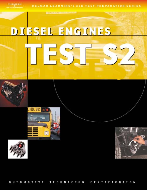 ASE Test Preparation Series: School Bus (S2) Diesel Engines - 9781401818227(Print)