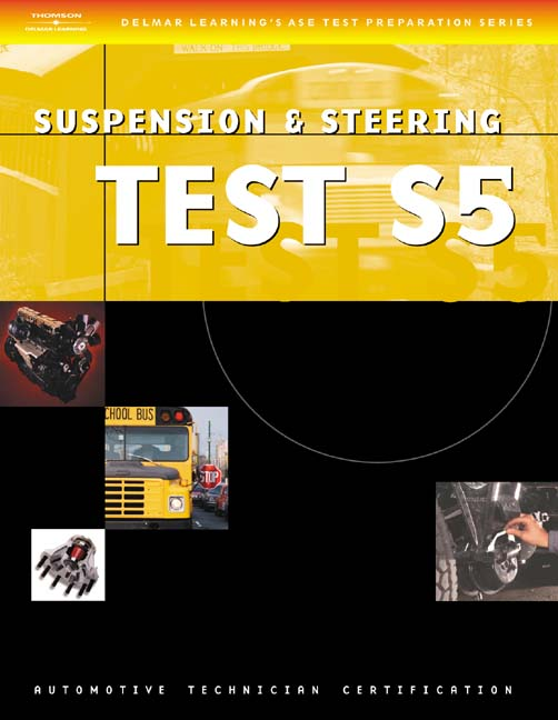 ASE Test Preparation Series: School Bus (S5) Suspension and Steering - 9781401818258(Print)