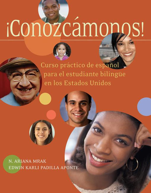 ¡Conozcámonos!: Curso práctico de español para el estudiante bilingüe en los Estados Unidos - 9781413022001(Print)