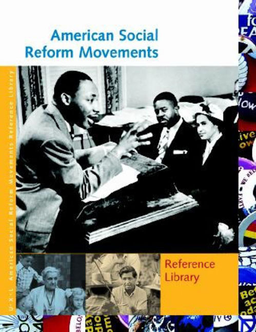 American Social Reform Movements Reference Library - 9781414409764