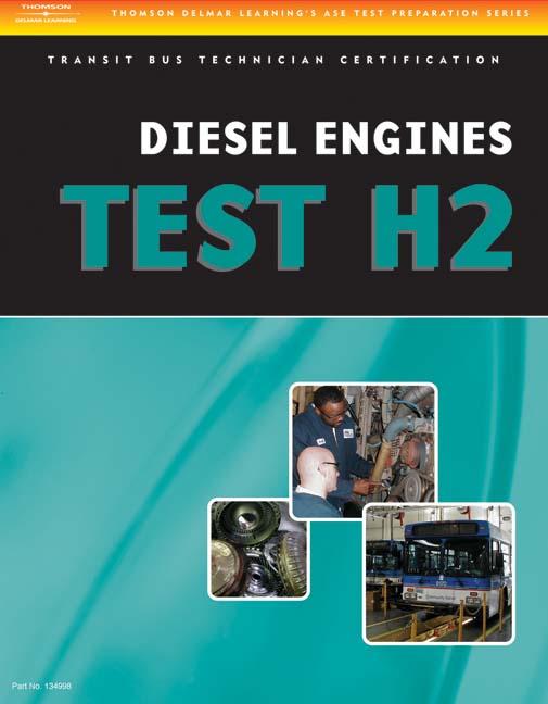 ASE Test Preparation - Transit Bus H2, Diesel Engines - 9781418065706(Print)