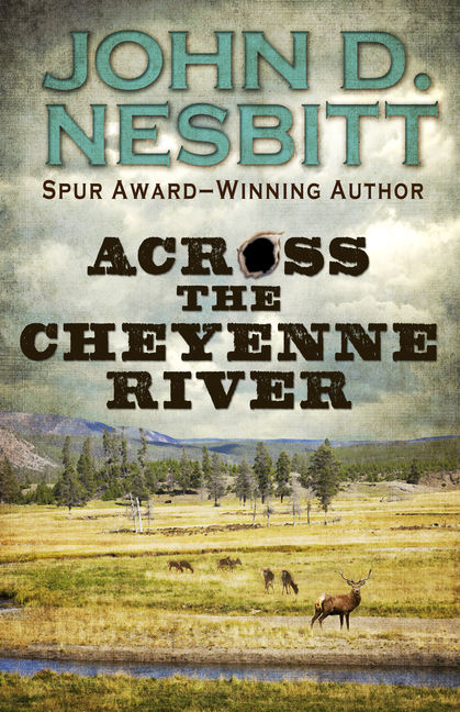 Across the Cheyenne River - 9781432828103